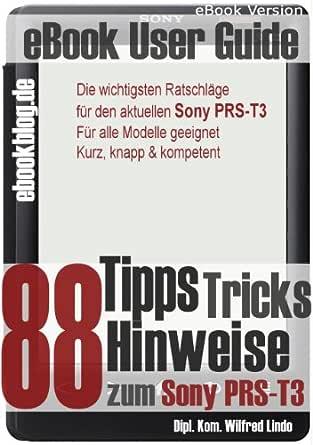 Sony PRS-T3: 88 Tipps, Tricks, Hinweise und Shortcuts (German ...