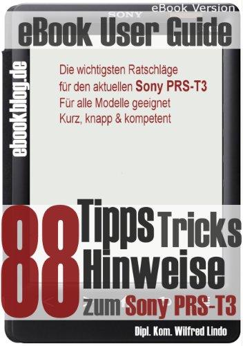 (Sony PRS-T3: 88 Tipps, Tricks, Hinweise und Shortcuts (German Edition))