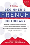 Collins Beginner's French Dictionary, HarperCollins Publishers Ltd. Staff, 006137492X