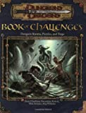 Book of Challenges: Dungeon Rooms, Puzzles, and Traps (Dungeons & Dragons d20 3.0 Fantasy Roleplaying)