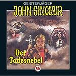 Der Todesnebel (John Sinclair 36) | Jason Dark
