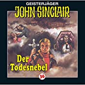 Der Todesnebel (John Sinclair 36) | Jason Dark