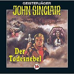 Der Todesnebel (John Sinclair 36)