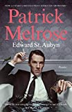 #4: Patrick Melrose: The Novels (The Patrick Melrose Novels)