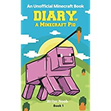 Diary of a Minecraft Pig