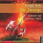 Die Zwerge (Die Zwerge 1) Hörbuch von Markus Heitz Gesprochen von: Johannes Steck