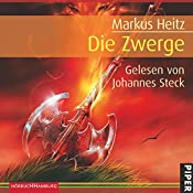 Die Zwerge (Die Zwerge 1) | Markus Heitz