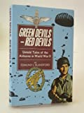 Green Devils - Red Devils : Untold Tales of the Airborne in World War II, Blandford, Edmund L., 0850523117