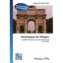 Dominique de Villepin: Le CDD et Clearstream perturbent son ascension