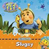 Slugsy (Fifi and the Flowertots)