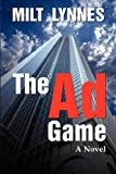 The Ad Game, Milt Lynnes, 1933705868