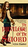 The privilege of the sword par Kushner