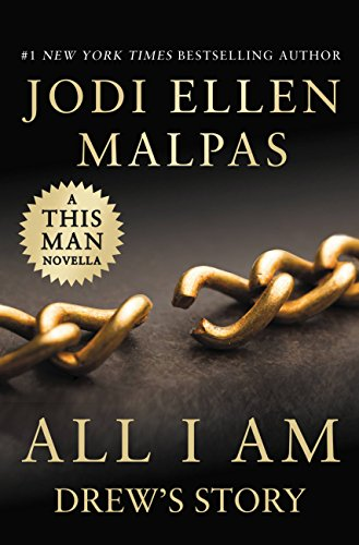 All I Am: Drew's Story (A This Man Novella) by [Malpas, Jodi Ellen]