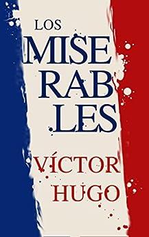 Los Miserables de [Hugo, Víctor]