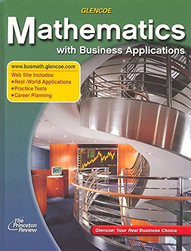 Mathematics with Business Applications, Student Edition (LANGE: HS BUSINESS MATH)