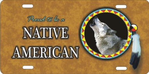(ATD Design LLC novelty license plate Proud to be a Native American Wolf Spirit)