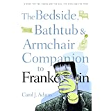 The Bedside, Bathtub & Armchair Companion to Frankenstein