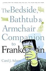 Bedside, Bathtub & Armchair Companion to Frankenstein