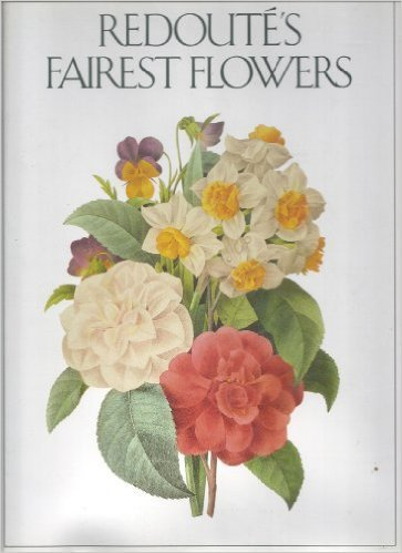 Redoute's Fairest Flowers for sale  Delivered anywhere in USA