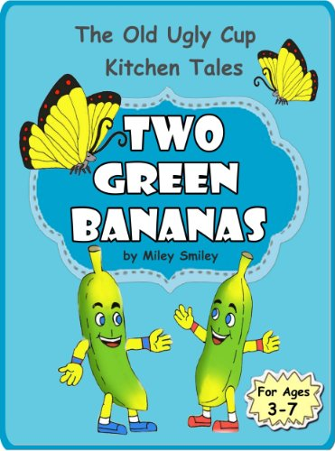 Children S Books Two Green Bananas Children S Bedtime Story Book
