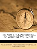 The New England Journal of Medicine, Massachusetts Medical Society, 1172733961
