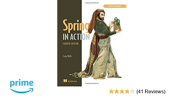 Spring in action covers spring 4 9781617291203 computer science spring in action covers spring 4 9781617291203 computer science books amazon fandeluxe Images
