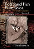 Traditional Irish Flute Solos: Including Ward's Eviction Suite