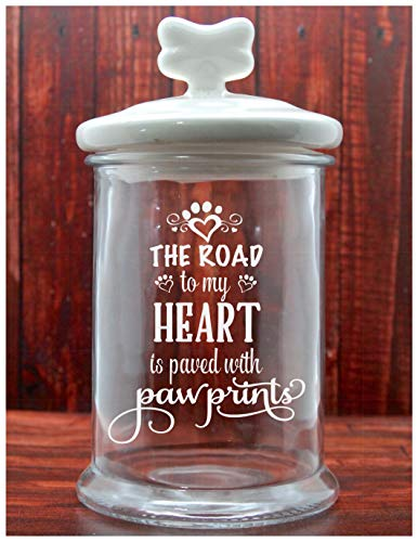 Dog Treat Jar Glass Etched - The Road To My Heart Is Paved With Paw Prints - Cat Treat Jar - Large Size - Pet Treat Jar - Glass Lid