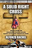 A SOLID RIGHT CROSS: Biblical Boxing and
