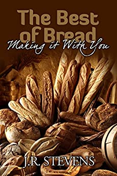 The Best of Bread: Making It with You! by [Stevens, J. R.]
