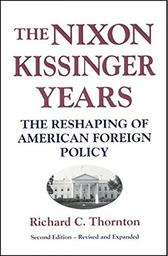 Nixon-Kissinger Years: The Reshaping of American Foreign Policy