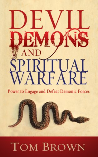 Devil Demons And Spiritual Warfare