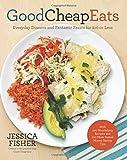 Good Cheap Eats, Jessica Fisher, 1558328432