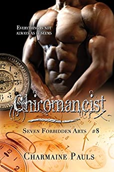 Chiromancist (Seven Forbidden Arts Book 8) by [Pauls, Charmaine]