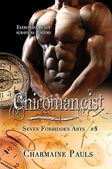 Chiromancist (Seven Forbidden Arts Book 8) by [Pauls, Charmaine]