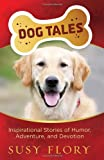 Dog Tales, Susy Flory, 0736929878