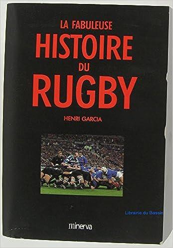En ligne téléchargement La Fabuleuse Histoire du rugby epub pdf