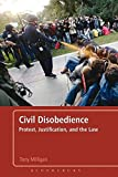 img - for Civil Disobedience: Protest, Justification and the Law book / textbook / text book