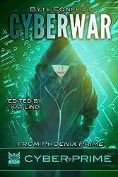 CyberWar: Byte Conflict (CyberPrime Book 2)