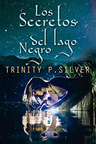 Los secretos del Lago Negro (Spanish Edition) PDF