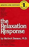 The Relaxation Response by Herbert Benson (2000-02-08)