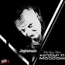 Handup in Moscow (feat. Karen Motore) (Fifa 2018 Club Invasion)