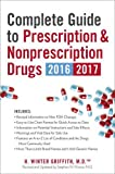 img - for Complete Guide to Prescription & Nonprescription Drugs 2016-2017 book / textbook / text book
