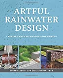 img - for Artful Rainwater Design: Creative Ways to Manage Stormwater book / textbook / text book