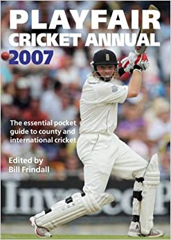 Playfair Cricket Annual 2007