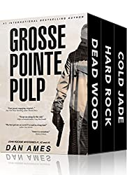 Grosse Pointe Pulp: John Rockne Mystery Thriller Series Books #1, #2 and #3