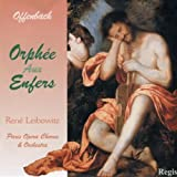 Jacques Offenbach: Orphee Aux Enfers [Orpheus in the Underworld] (Andre Dran, Jean Mollien, Claudine Collart, Lucien Mans, Janine Lindenfelder, Bernard Demigny, Jean Hoffmann, Lucien Mans; Paris Philharmonic Orchestra; Rene Leibowitz) AND 12 Historic Recordings of Offenbach Arias