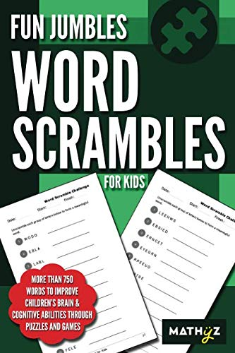 (Fun Jumbles Word Scrambles for Kids: More than 750 words to improve children's brain & cognitive abilities through puzzles and)