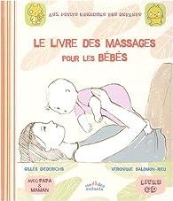 Le livre des massages pour les bébés (1CD audio) par Véronique Salomon-Rieu