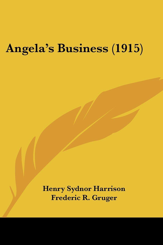Read Online Angela's Business (1915) ebook